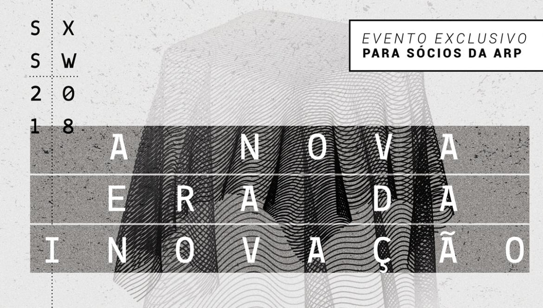 ARP promove evento sobre o SXSW para associados