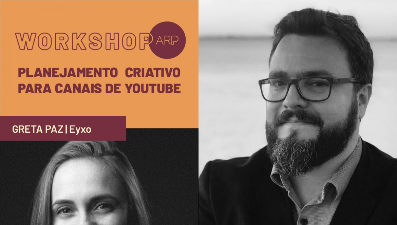 ARP promove workshop sobre planejamento criativo para canais de YouTube
