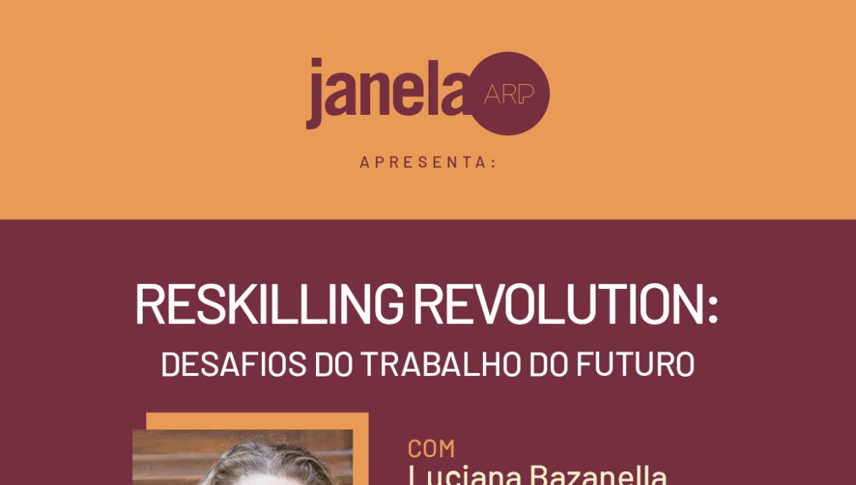 Próxima edição do Janela ARP abordará as novas habilidades do futuro