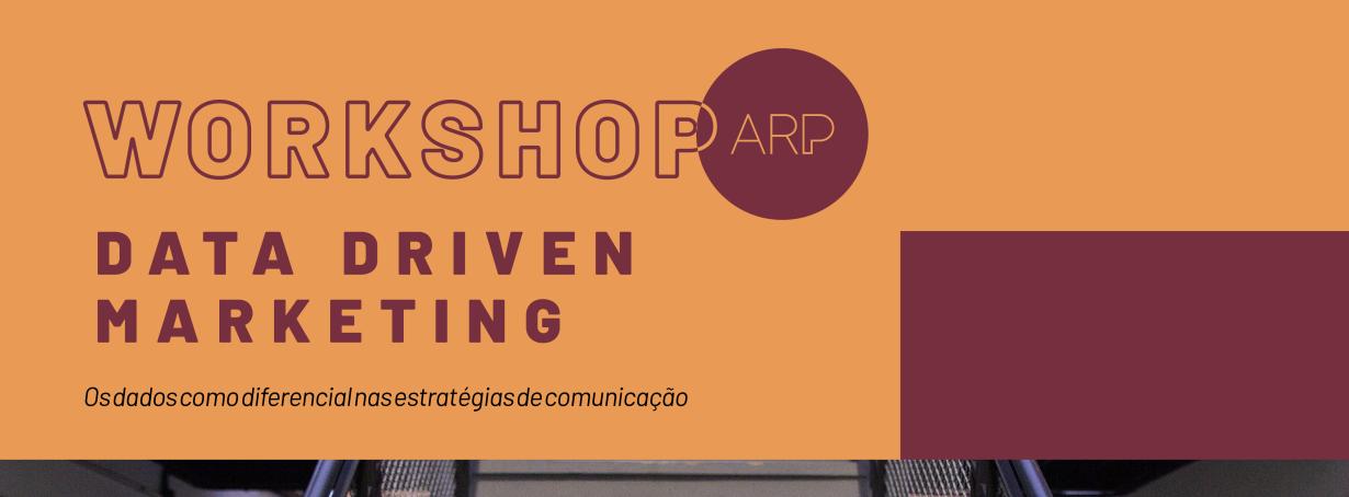 ARP promoverá workshop sobre Data Driven Marketing