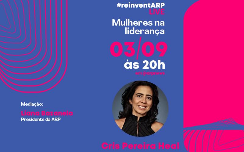 Cris Pereira é a convidada da segunda edição do ReinventARP Live